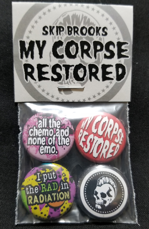 "My Corpse Restored - 1"" Pin Set"