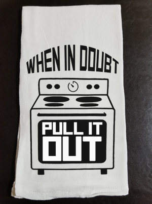 When In Doubt Pull It Out